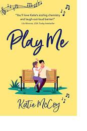 Play Me by Katie McCoy
