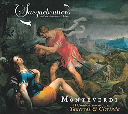 """Image result for Les Sacquboutiers de Toulouse  Monteverdi: Il Combattimento di Tancredi & Clorinda"""""""