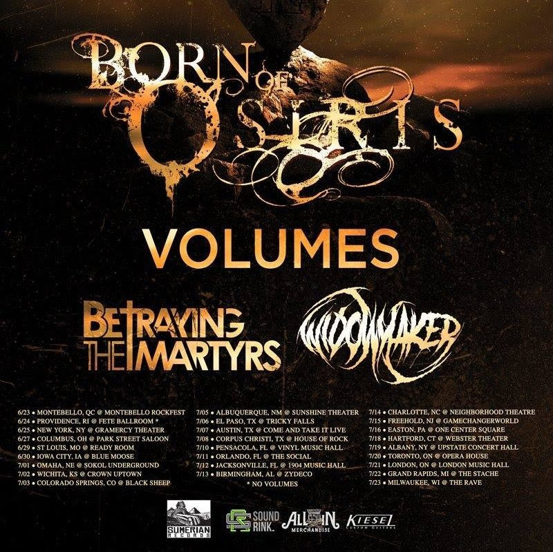 betraying the martyrs born of osiirs tour
