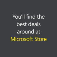 White and yellow text on grey background that reads You'll find the best deals around at the Microsoft Store.³