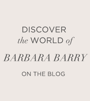 Discover the World of Barbara Barry on the blog.
