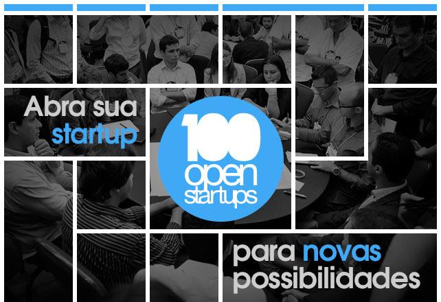 Abra sua Startup para novas possibilidades. 100 Open Startups