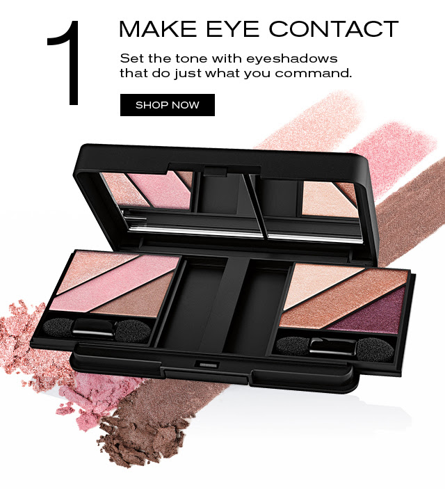1 MAKE EYE CONTACT Set the tone with eyeshadows that do just what you command. SHOP NOW