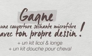 Gagne une couverture séchante microfibre avec ton propre dessin ! + un kit licol & longe + un kit douche pour cheval