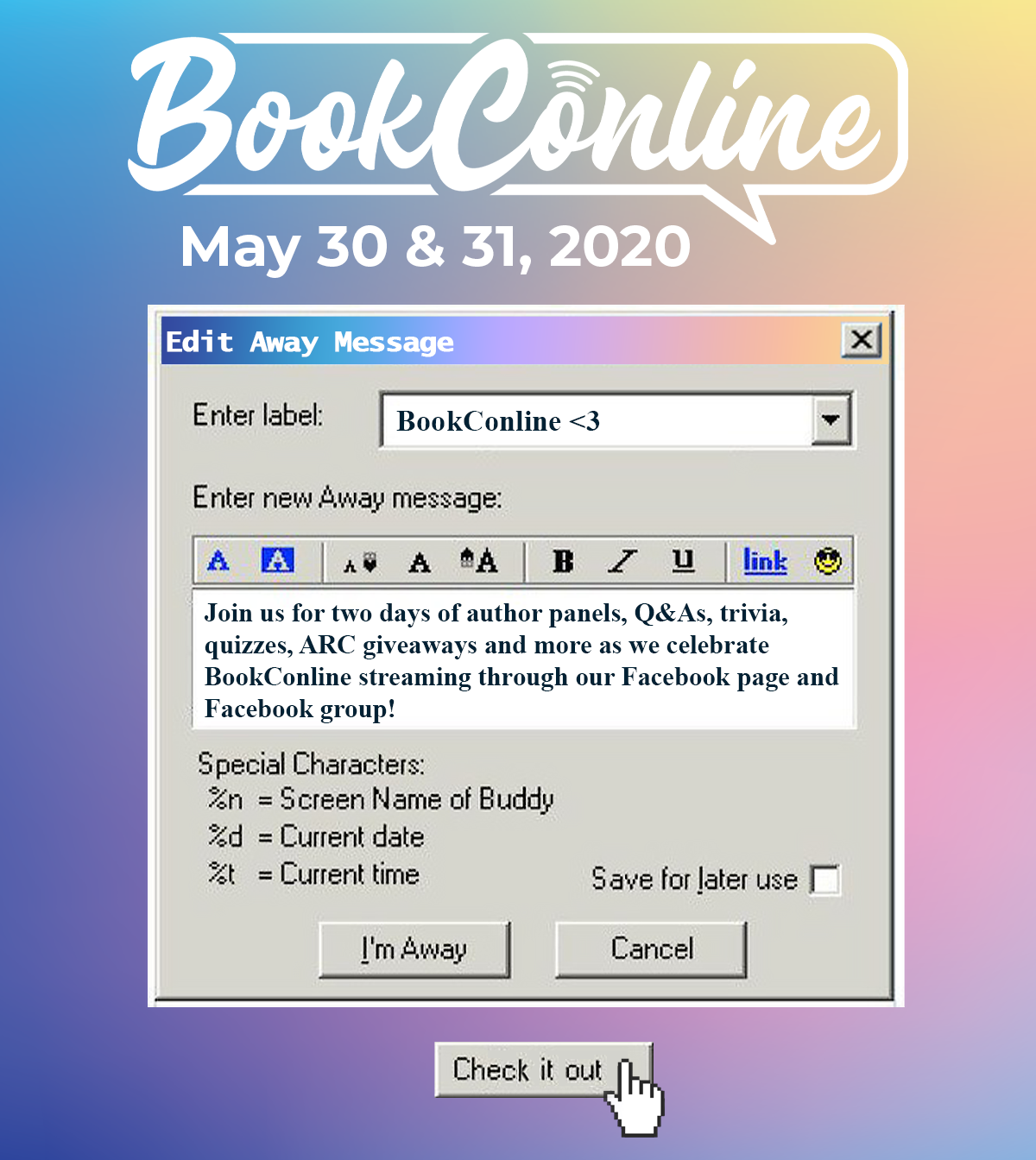 BookConline My 30 & 31 Join us for two days of author panels, Q&As, trivia, quizzes, ARC giveaways and more as we celebrate BookConline streaming through our Facebook page and Facebook group!