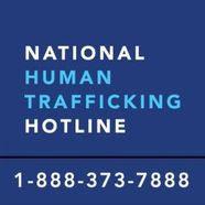1-888-373-7888 - National Human Trafficking Hotline