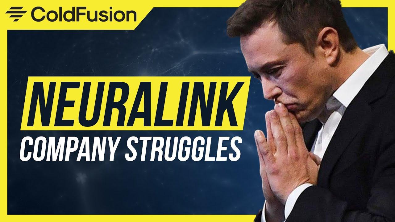 Elon Musk's Neuralink: Ex-Employees RevealCompany Struggles E64UXQDOdb