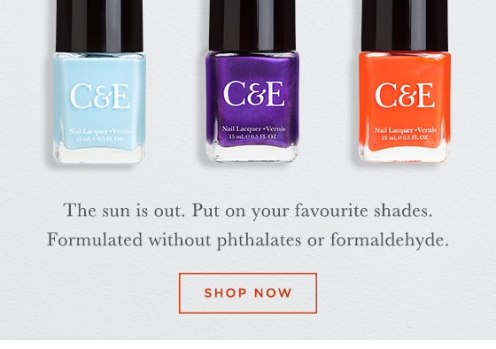 The sun is out. Put on your favourite shades. Formulated without phthalates or formaldehyde. Shop now