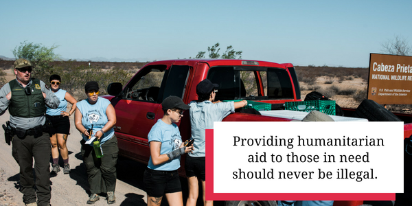 Providing humanitarian aid to those in need should never be illegal.