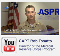 YouTube:  CAPT Rob Tosatto, Director of the Medical Reserve Corps Program