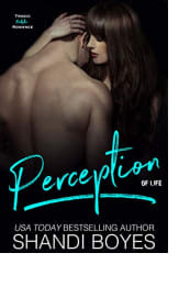 Perception of Life by Shandi Boyes