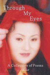 Through My Eyes: A Collection of Poems