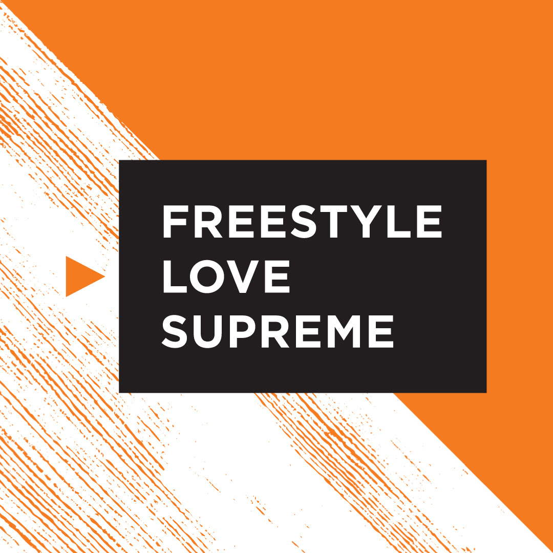 Graphic in orange, white and black with title Freestyle Love Supreme