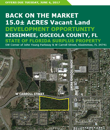 State of Florida Surplus Property 15 ± acres located in Kissimmee Florida.