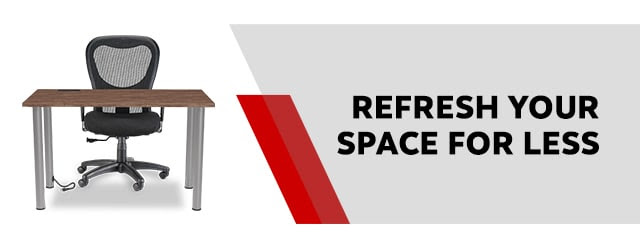 REFRESH YOUR SPACE FOR LESS