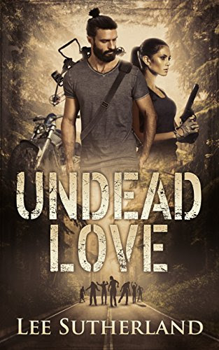 Undead Love by [Sutherland, Lee]