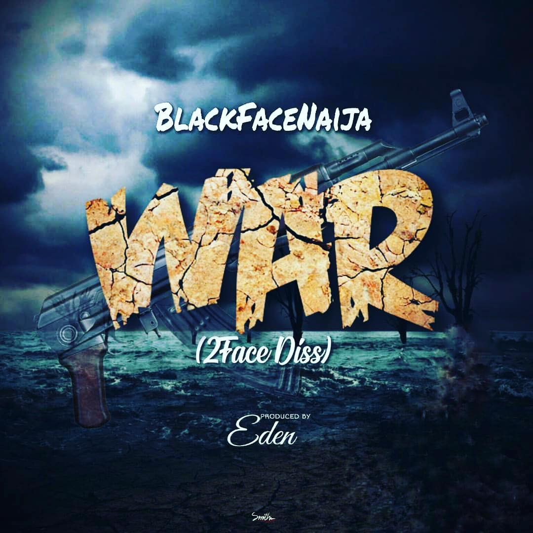 Blackface diss 2baba on new song 'War' [Instagram/BlackfaceNaija]