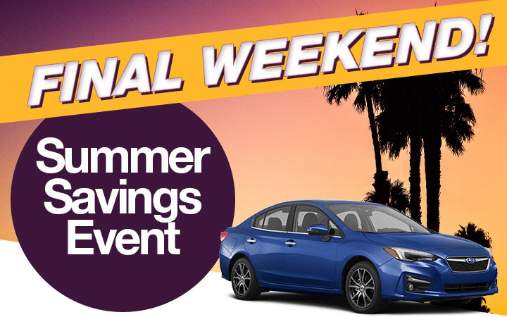 FINAL WEEKEND! Summer Savings Event