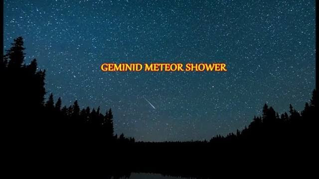 Geminid Meteor Shower: Hundreds of Meteors will Light Up the Night Sky