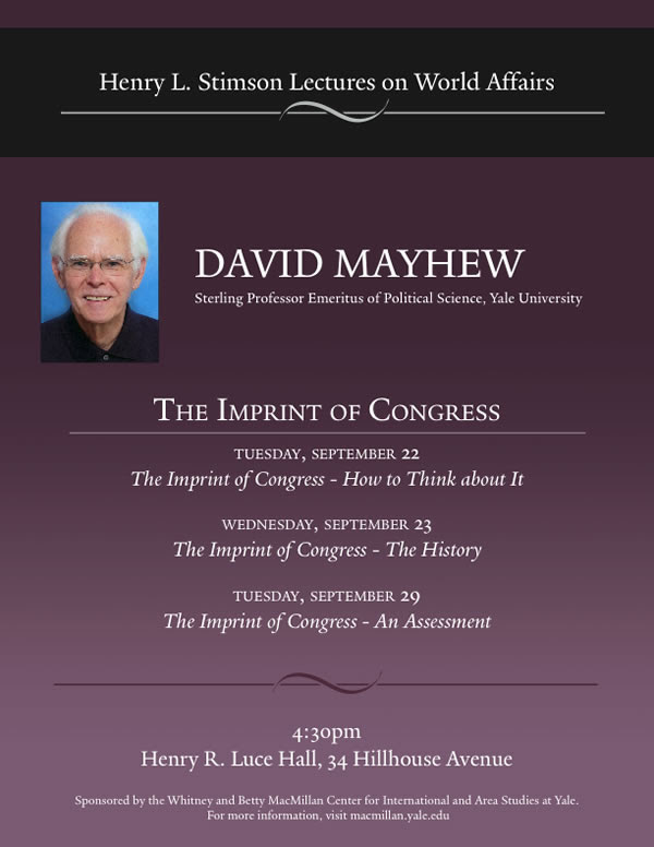 Henry L. Stimson Lectures on World Affairs featuring David Mayhew