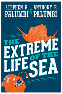 Extreme Life of the Sea