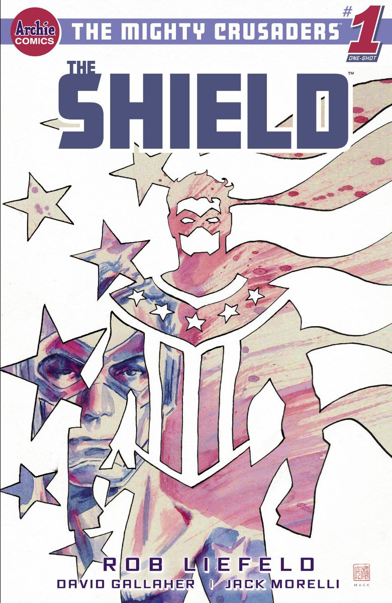 THE MIGHTY CRUSADERS: THE SHIELD #1: CVR D Mack