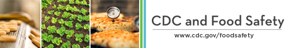 CDC and Food Safety Newsletter Masthead