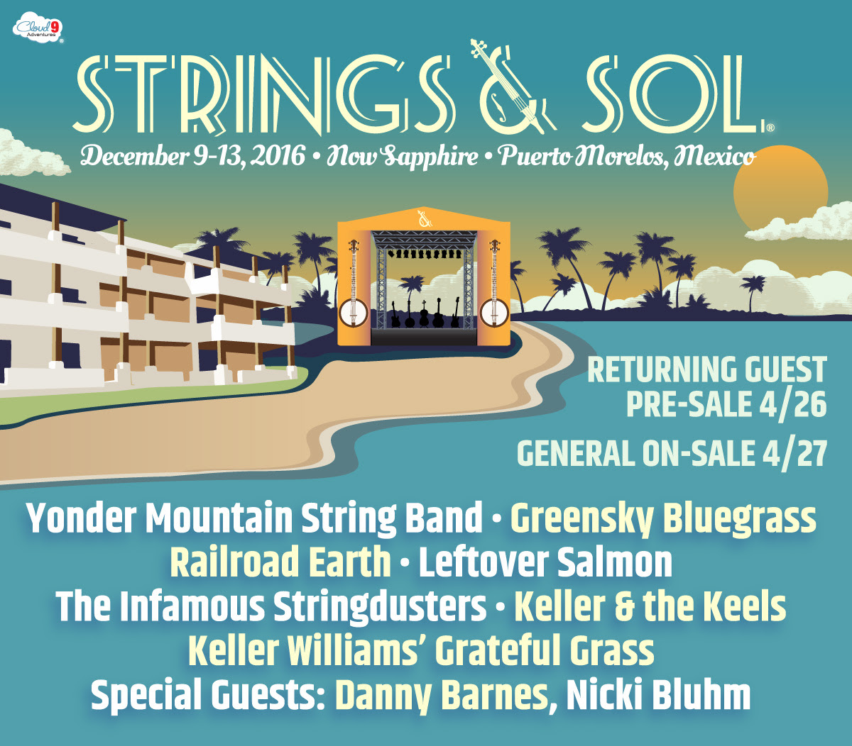 Strings & Sol - December 9 - 13, 2016 - Puerto Morelos, Mexico