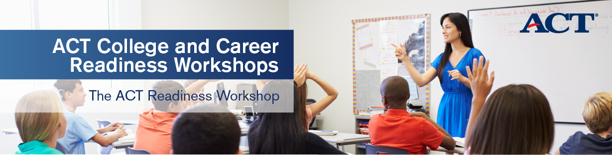 College and Career Readiness Workshops