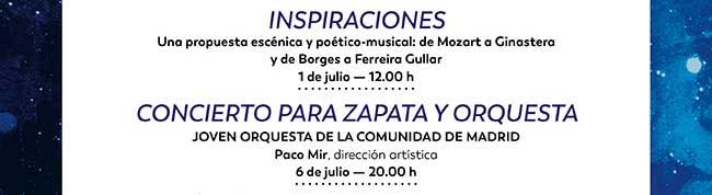 Inspiraciones. 1 julio 12:00h / Concierto para zapata y Orquesta. 6 julio 20:00 h
