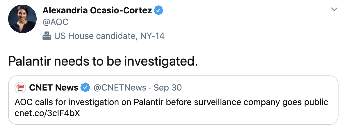 "Image of tweet from Alexandria Ocasio Cortez @AOC ""Palantir needs to be investigated"""