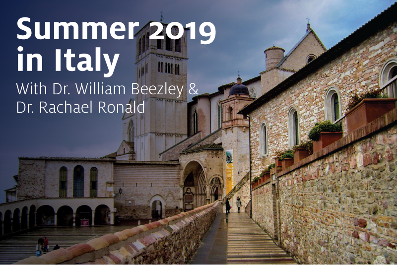 Summer 2019 in Italy with Dr. William Beezly and Dr. Rachael Ronald