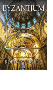 Byzantium by Robert Wernick