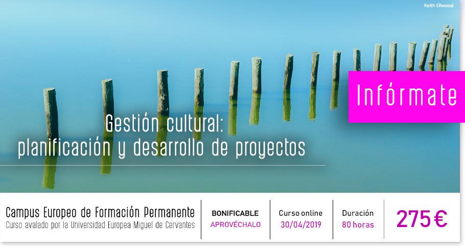 Gestión cultural: planificación y desarrollo de proyectos