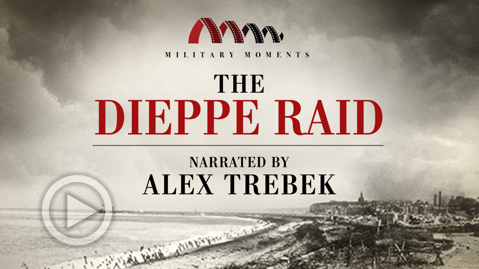 Military Moments | The Dieppe Raid Narrated by Alex Trebek