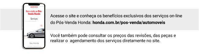 Acesse o site e conheça os benefícios exclusivos dos serviços on-line do Pós-venda Honda: honda.com.br/pos-venda/automoveis -- Você também pode consultar os preços das revisões, das peças e realizar o agendamento dos serviços diretamente no site.