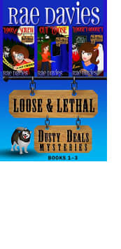 Loose & Lethal: Dusty Deals Mysteries Books 1–3 by Rae Davies