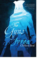 The Guns of Ivrea by Clifford Beal