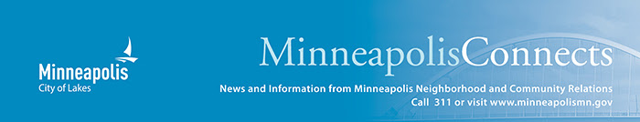 Minneapolis Connects: News and information from Minneapolis Neighborhood and Community Relations