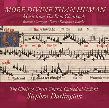 Image result for More divine than: Music from the Eton Choirbook, Volume