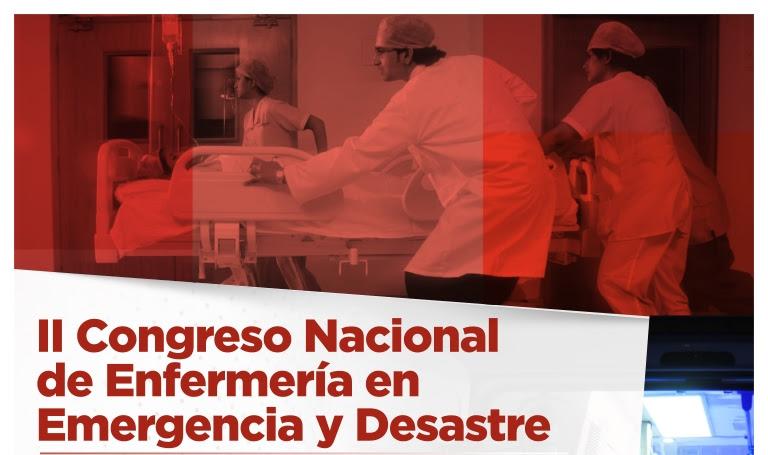 II Congreso Nacional de Enfermería en Emergencia y Desastre