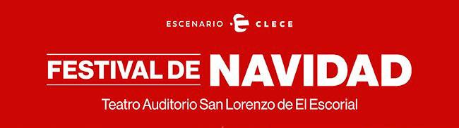 Escenario Clece. Festival de Navidad. Teatro Auditorio San Lorenzo de El Escorial
