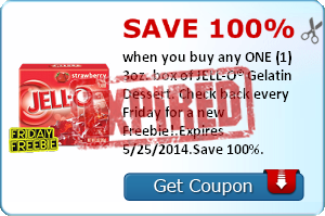 Save 100% when you buy any ONE (1) 3oz. box of JELL-O®. Check back every Friday for a new Freebie!.Expires 5/25/2014.Save 100%.