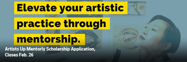 Artists Up Mentorly Scholarship Application, Closes Feb. 26