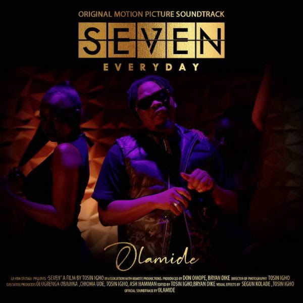 Olamide – Seven (SoundTrack)