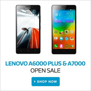 Lenovo A6000 Plus & A7000 | Now Open Sale