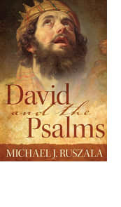 David and the Psalms by Michael J. Ruszala