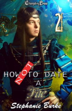 How Not to Date a Fae (How Not To 2)