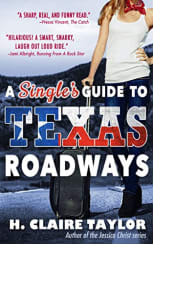 A Single's Guide to Texas Roadways by H. Claire Taylor