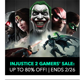 Injustice 2 Gamers Sale: up to 80% off! Sale ends 2/26.